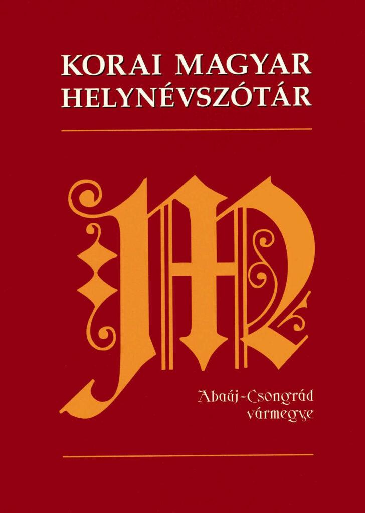 Korai magyar helynévszótár 1000-1350