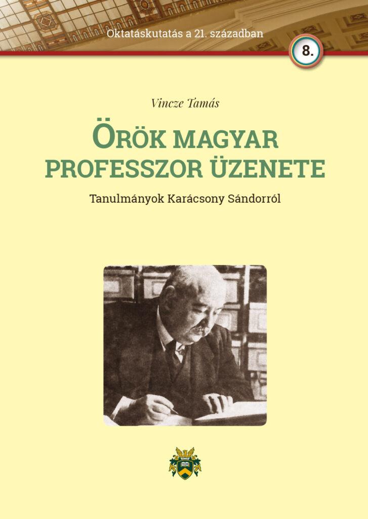 Örök magyar professzor üzenete