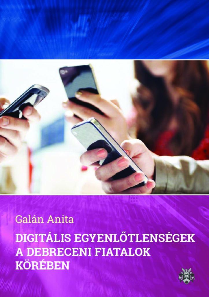 Digitális egyenlőtlenségek a debreceni fiatalok körében